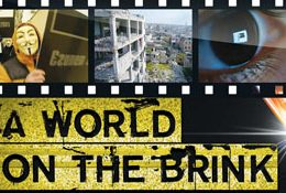 "Coming This Spring to Public Television: Landmark Four-Hour Documentary Series ""A World On The Brink"" Explores Globalization and Instability"
