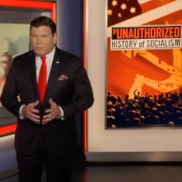 The Unauthorized History of Socialism Hosted by Bret Baier